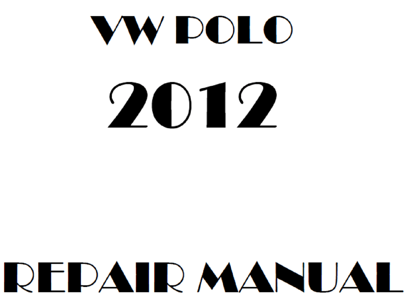 2012 Volkswagen Polo repair manual