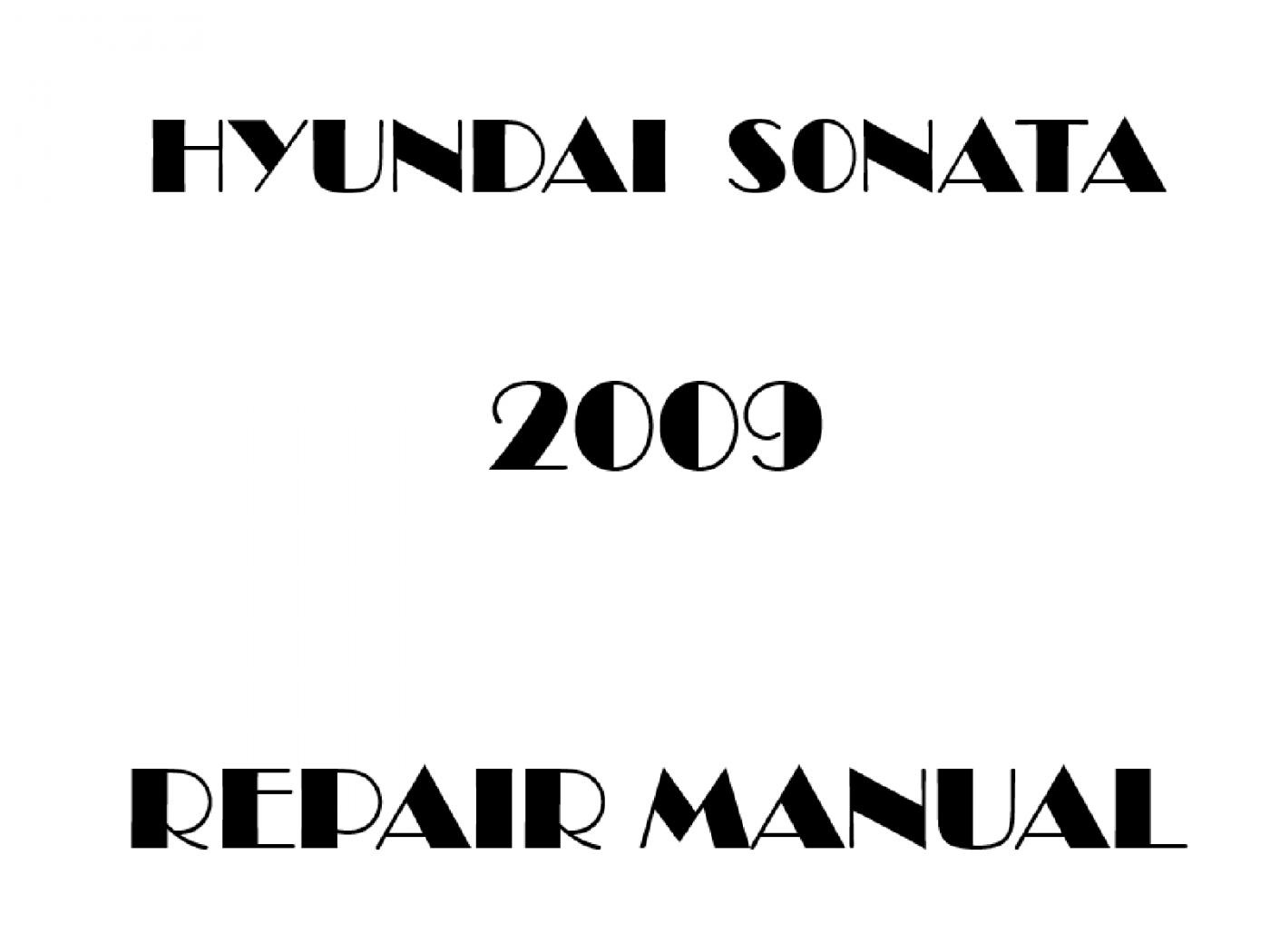 2009 Hyundai Sonata repair manual