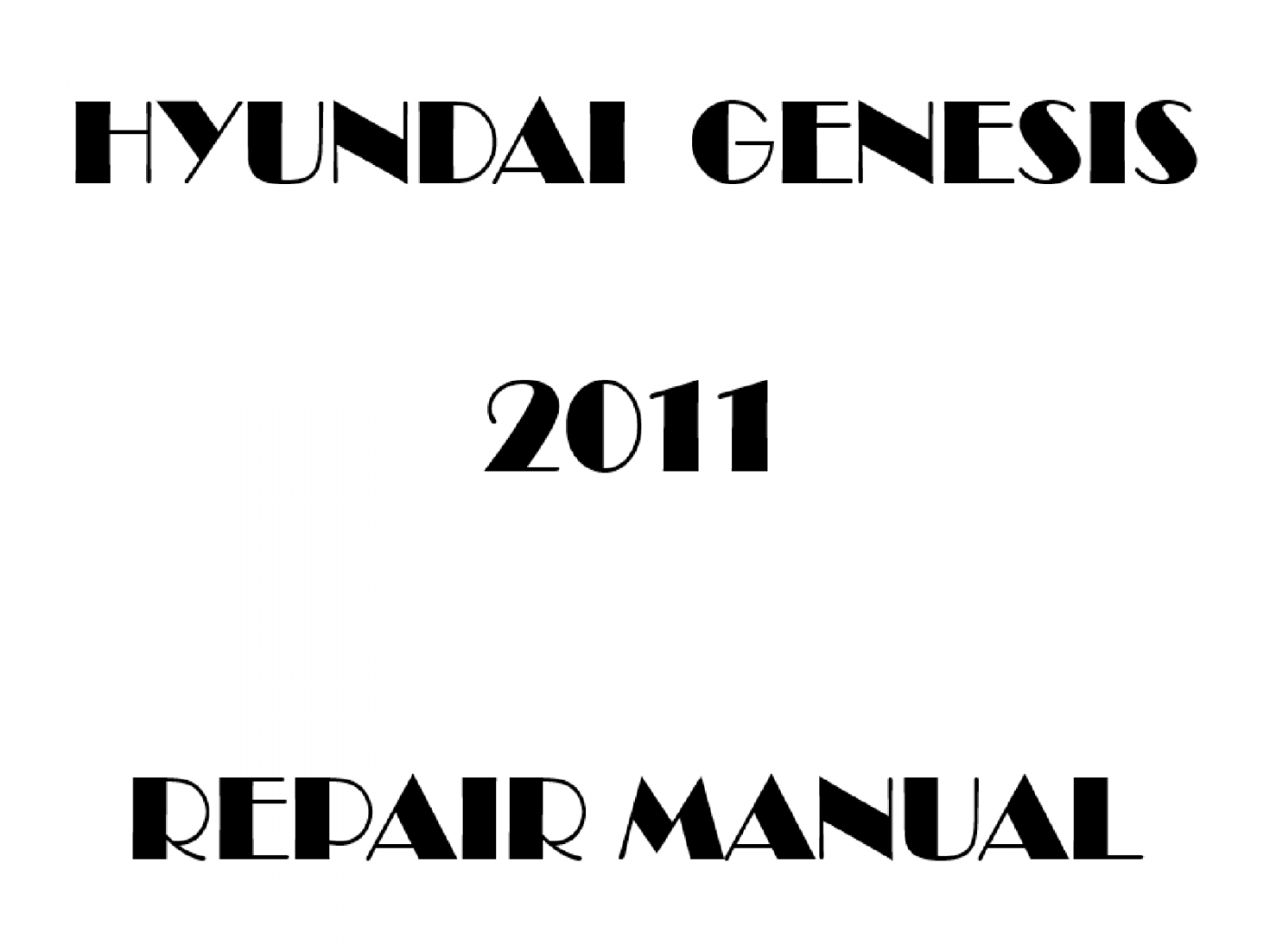 2011 Hyundai Genesis repair manual
