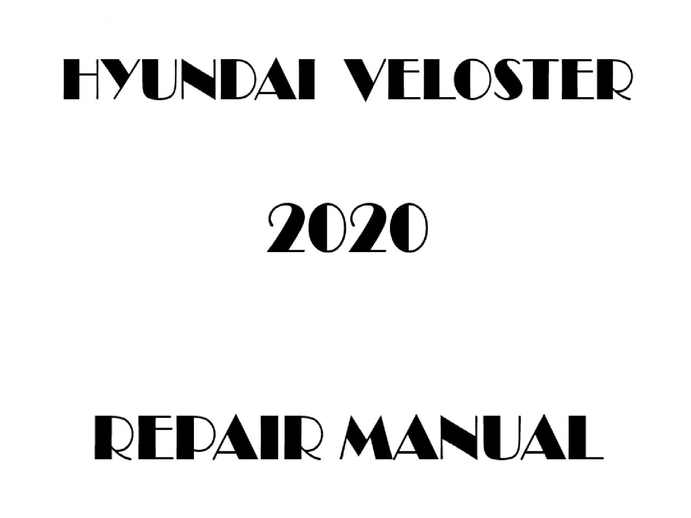 2020 Hyundai Veloster repair manual