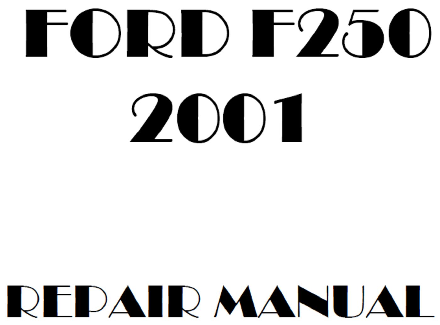 2001 Ford F250 F350 F450 F550 repair manual