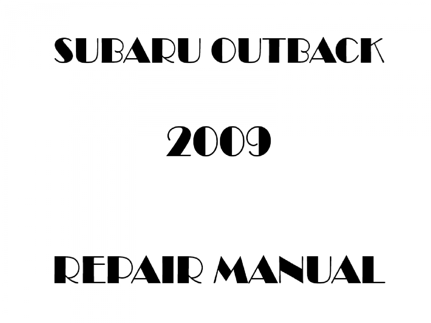 2009 Subaru Outback repair manual