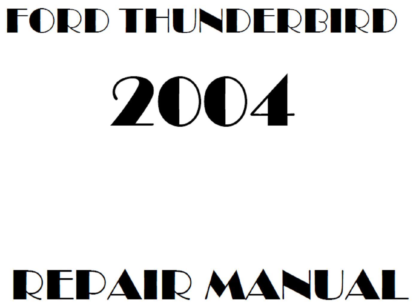 2004 Ford Thunderbird repair manual