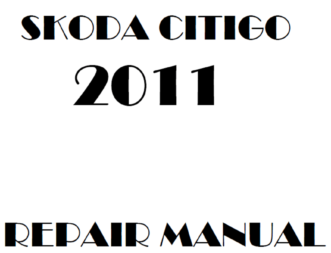 2011 Skoda Citigo repair manual