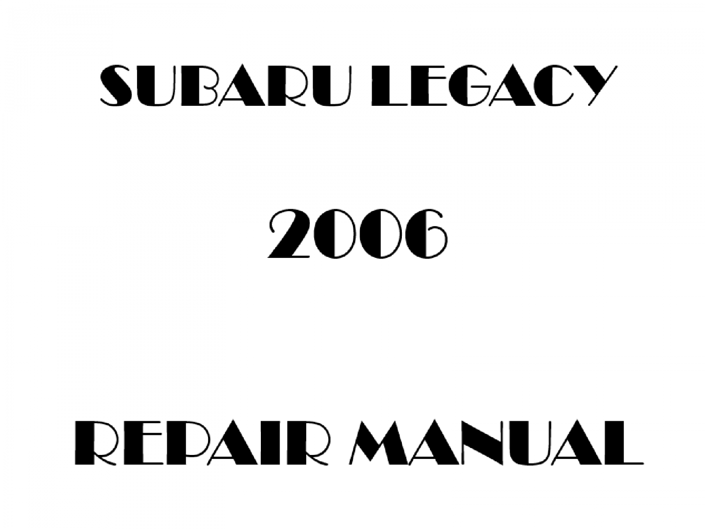 2006 Subaru Legacy repair manual
