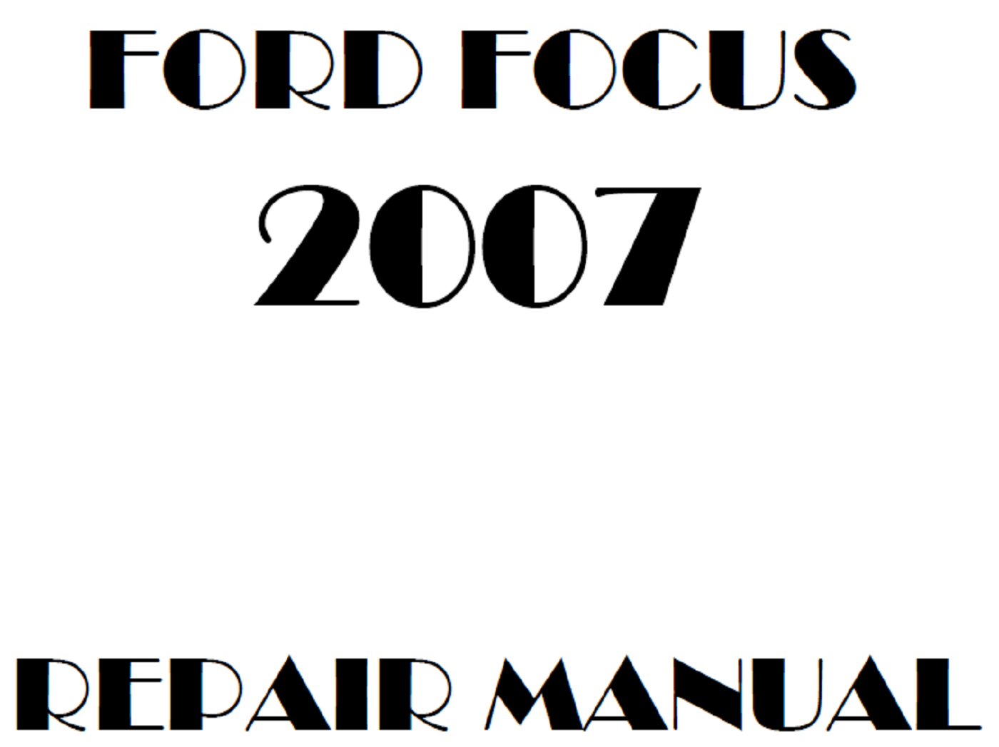 2007 Ford Focus repair manual