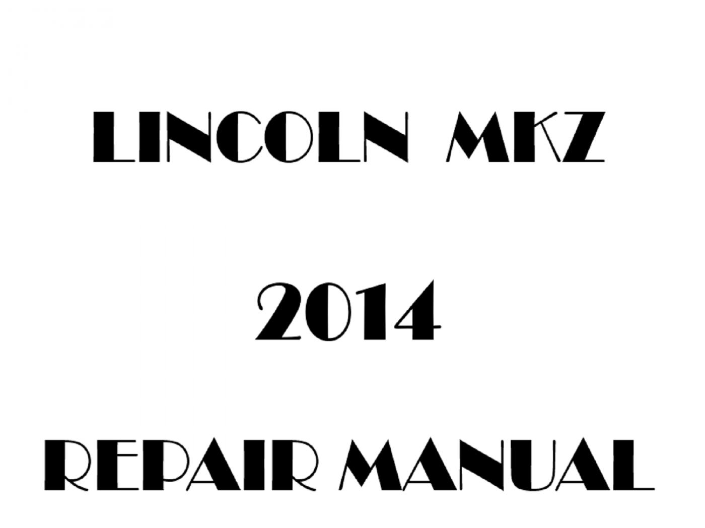 2014 Lincoln MKZ repair manual