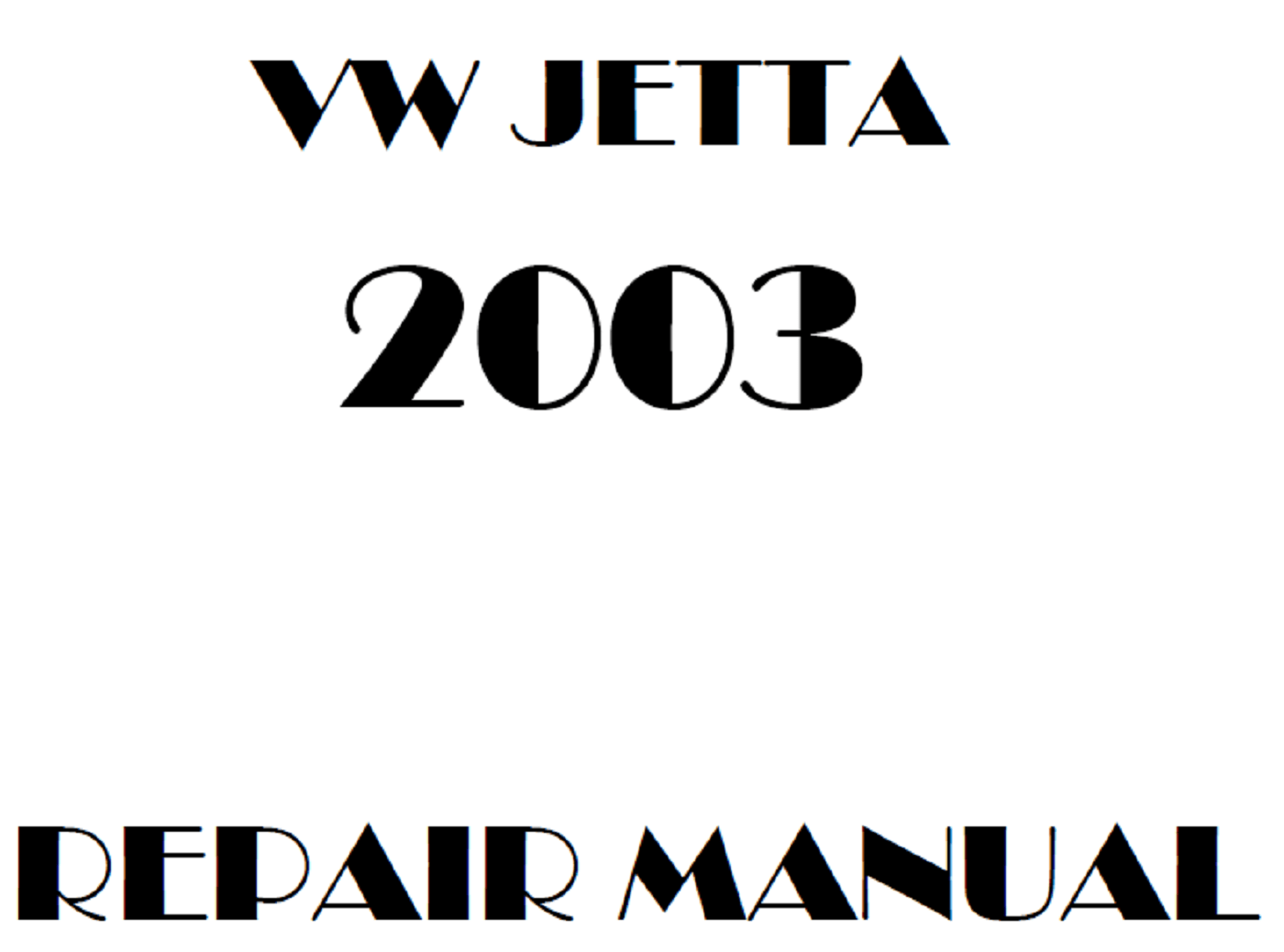 2003 Volkswagen Jetta repair manual