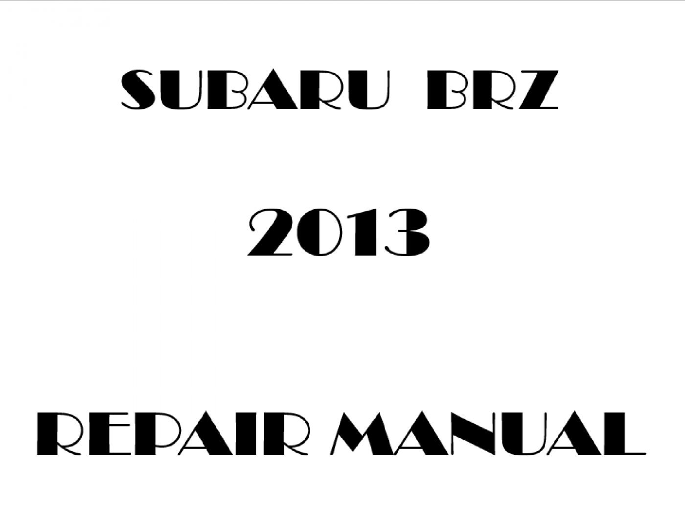 2013 Subaru BRZ repair manual