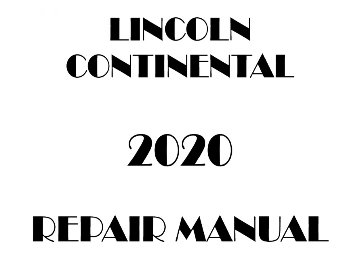2020 Lincoln Continental repair manual