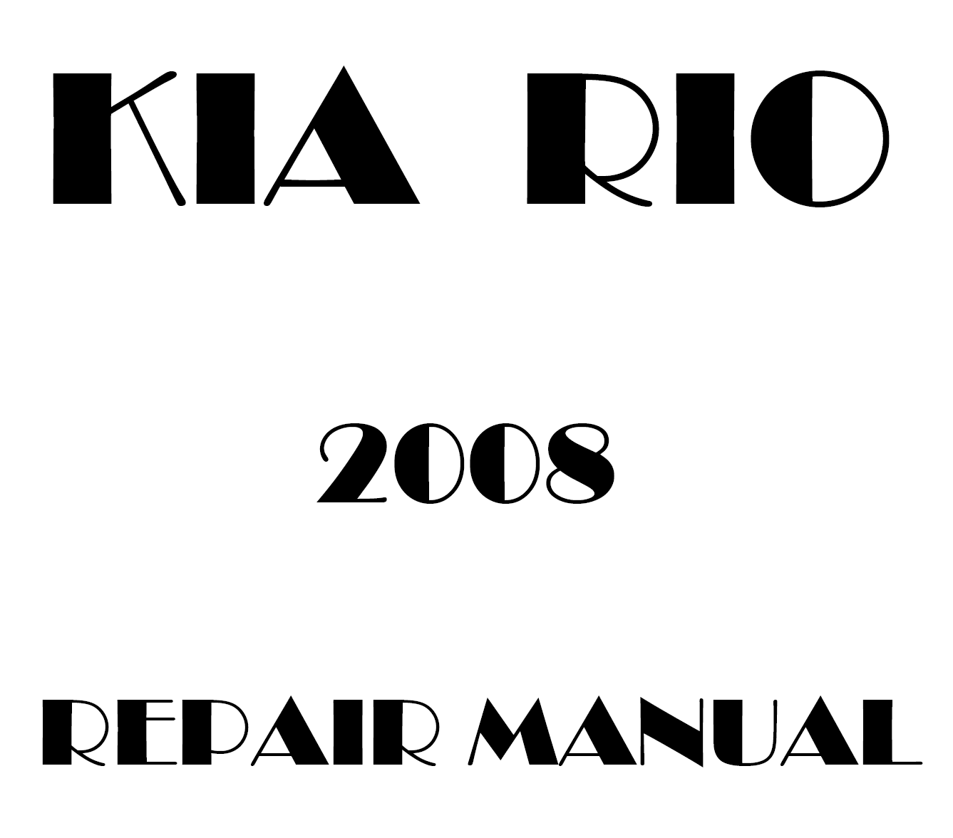 2008 Kia Rio repair manual