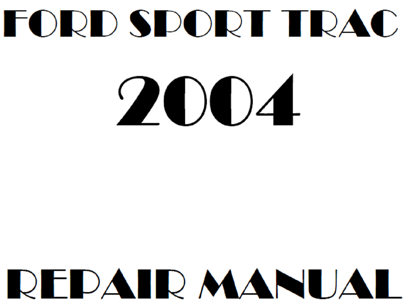 2004 Ford Explorer Sport Trac repair manual