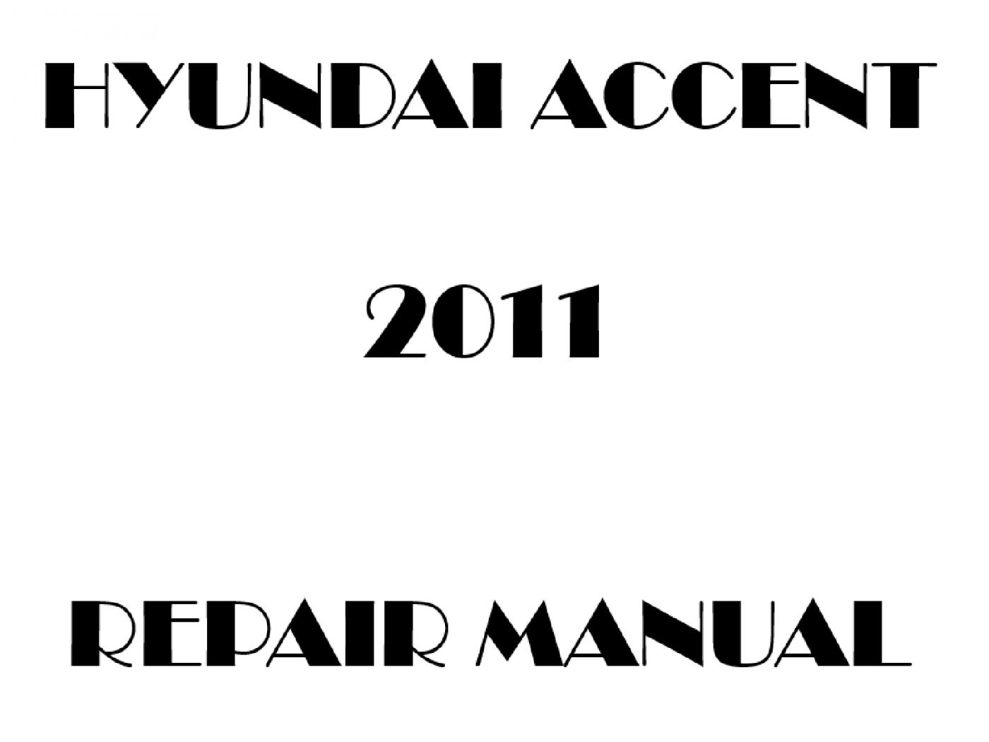 2011 Hyundai Accent repair manual