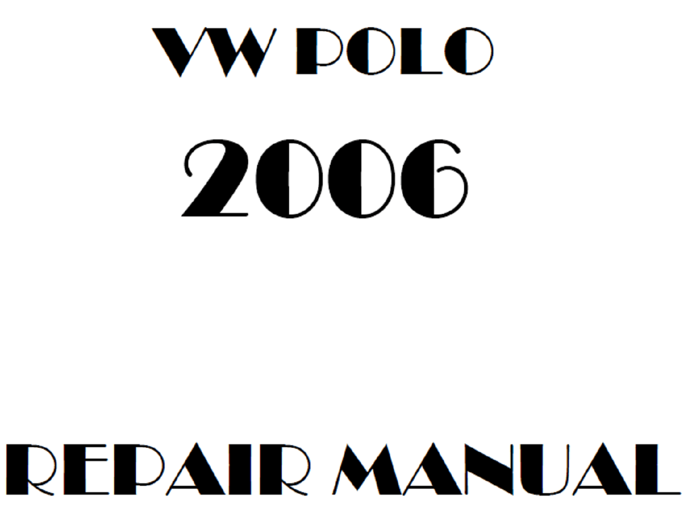 2006 Volkswagen Polo repair manual