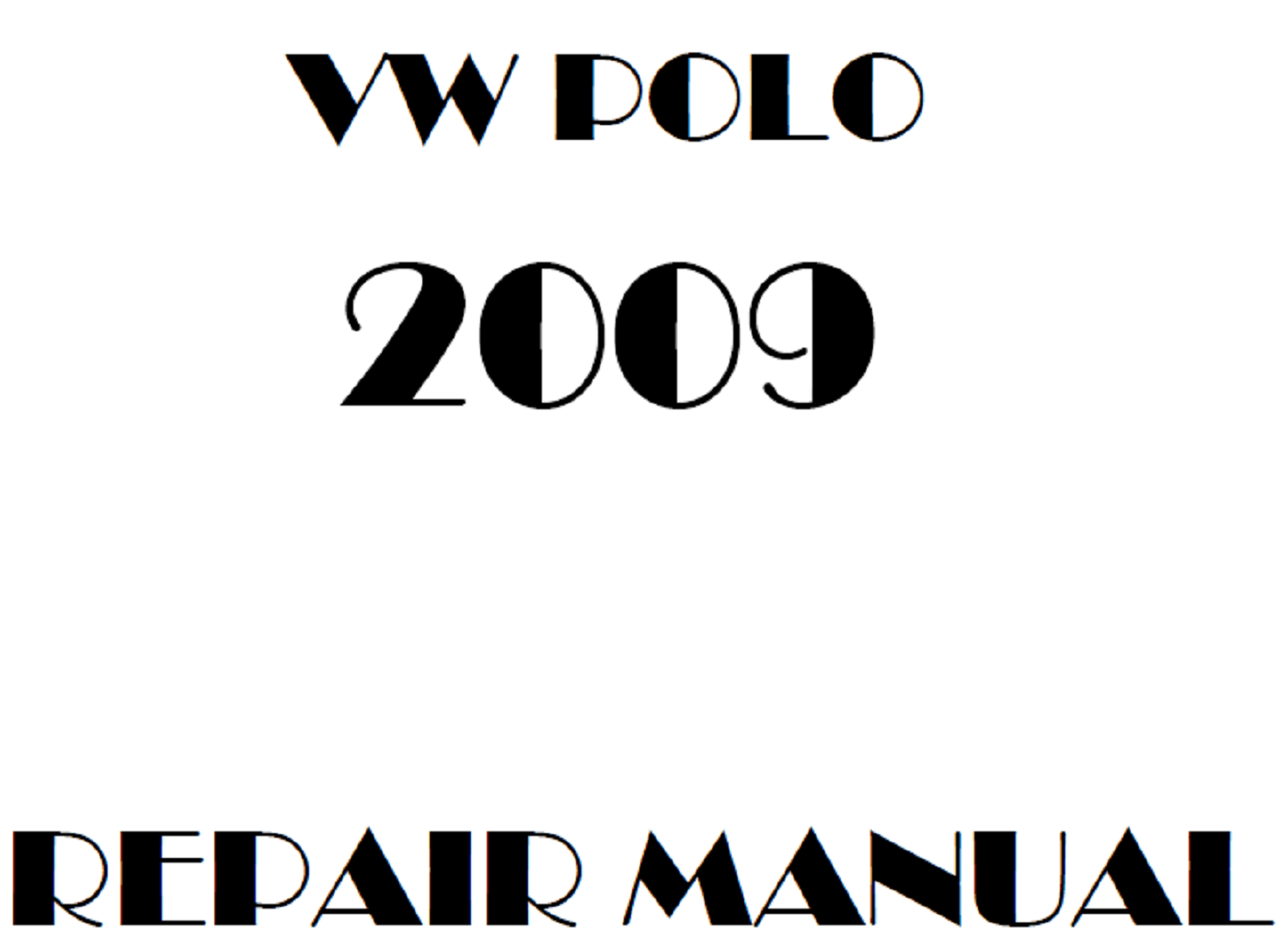 2009 Volkswagen Polo repair manual