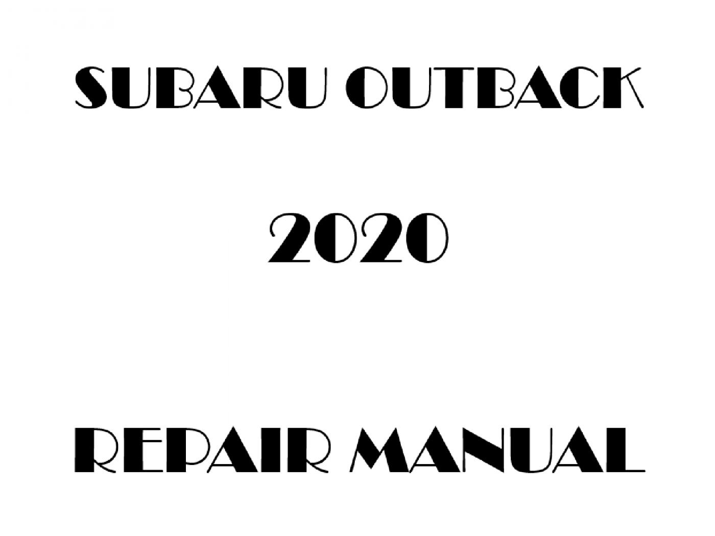 2020 Subaru Outback repair manual