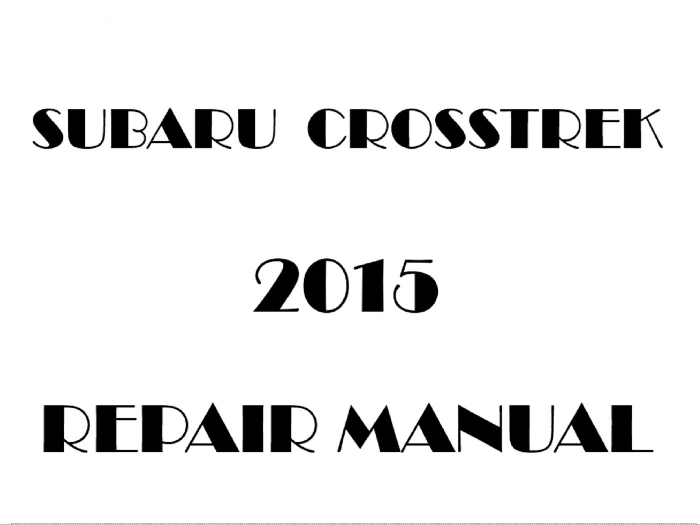 2015 Subaru XV Crosstrek repair manual