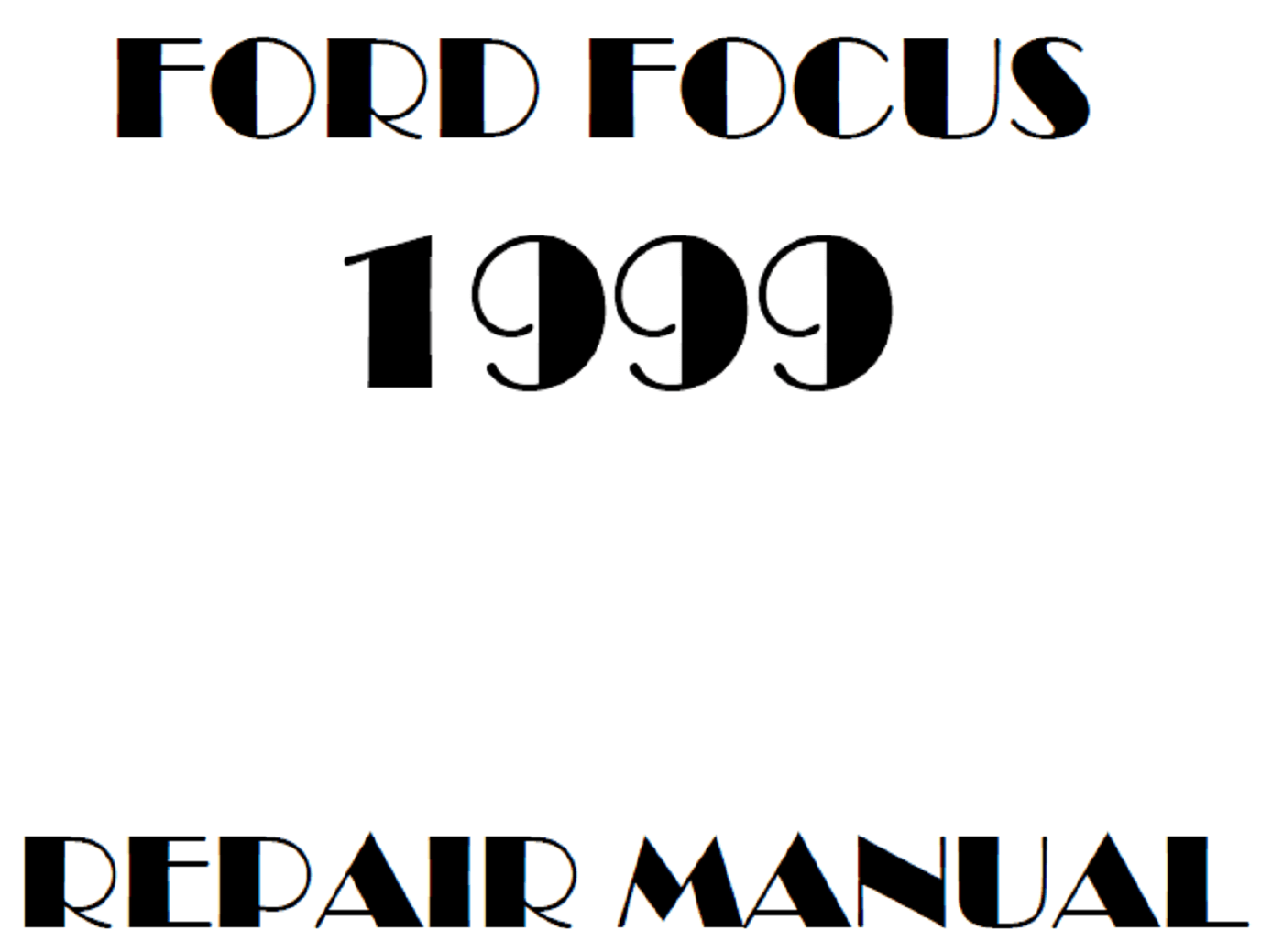 1999 Ford Focus repair manual