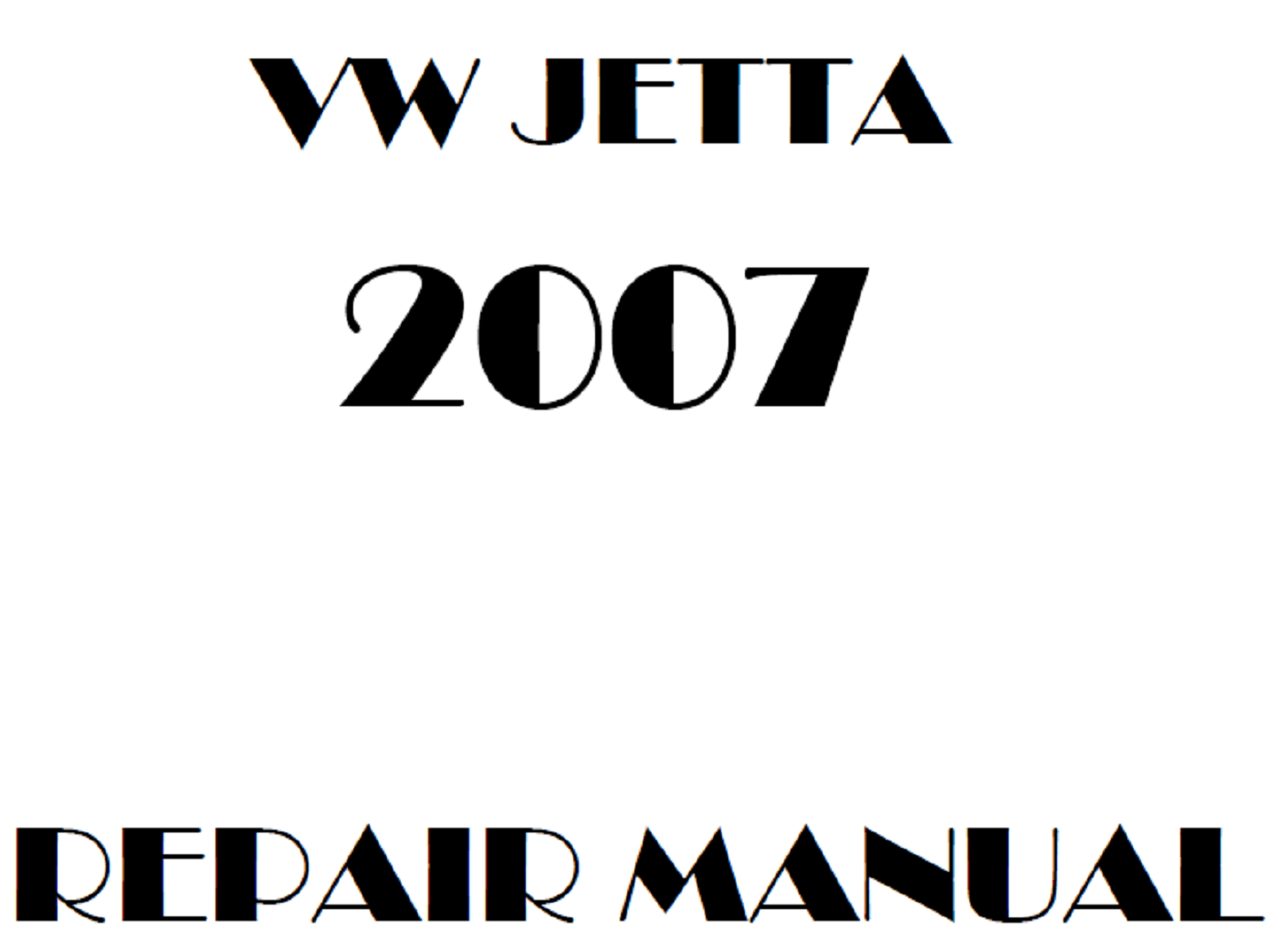 2007 Volkswagen Jetta repair manual