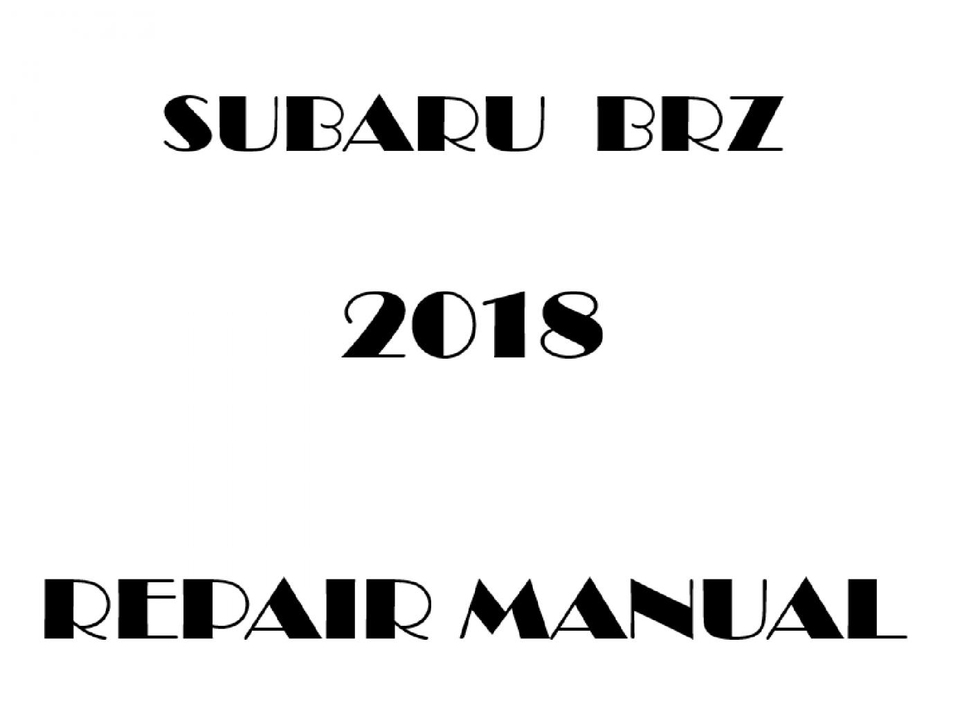 2018 Subaru BRZ repair manual