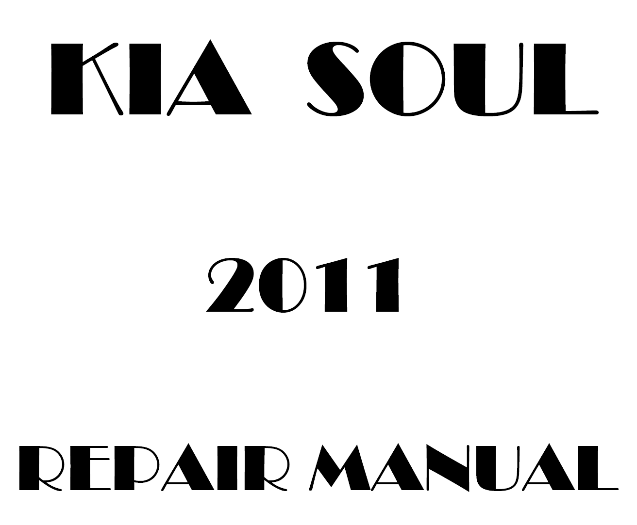 2011 Kia Soul repair manual