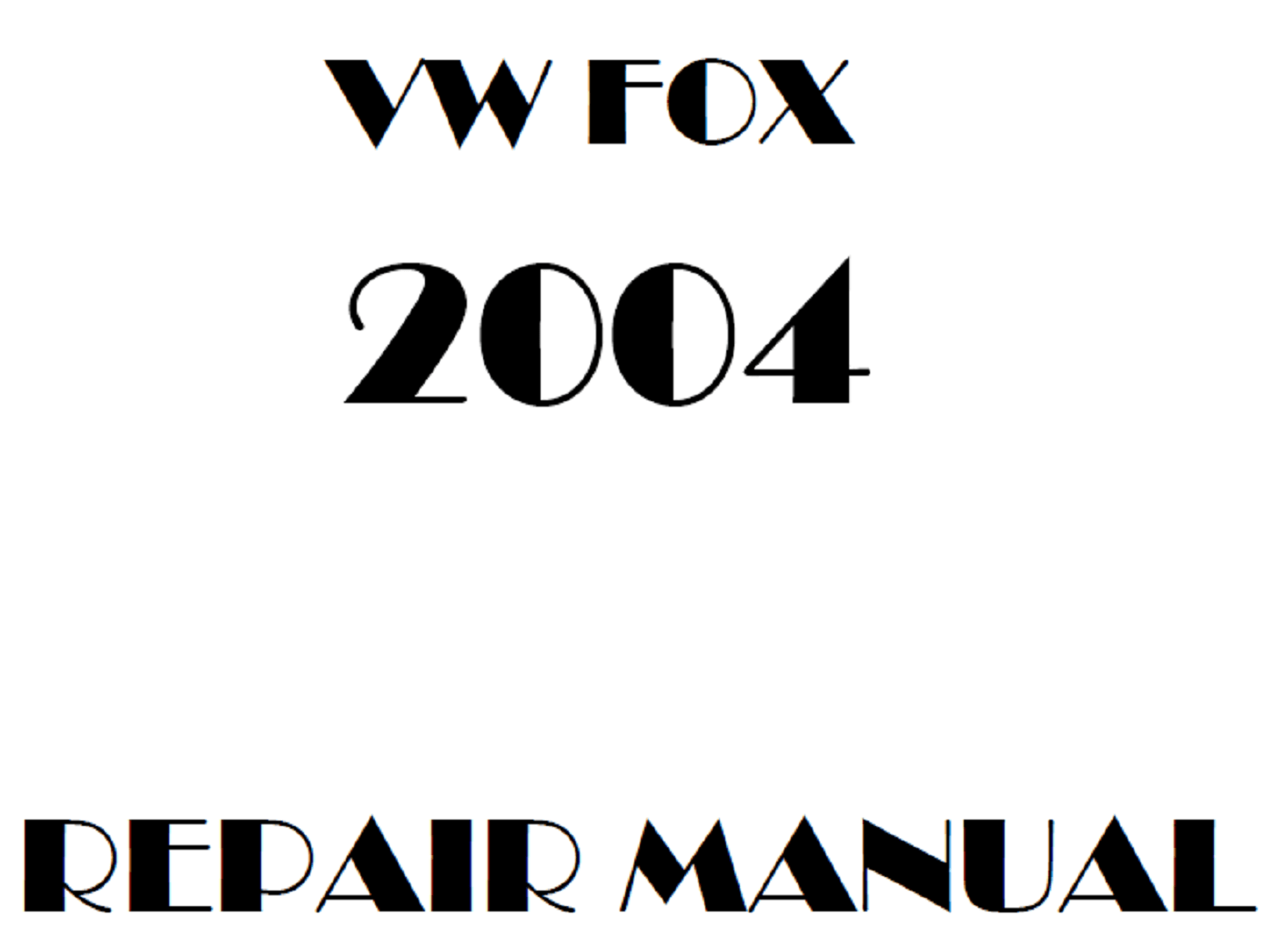 2004 Volkswagen FOX repair manual