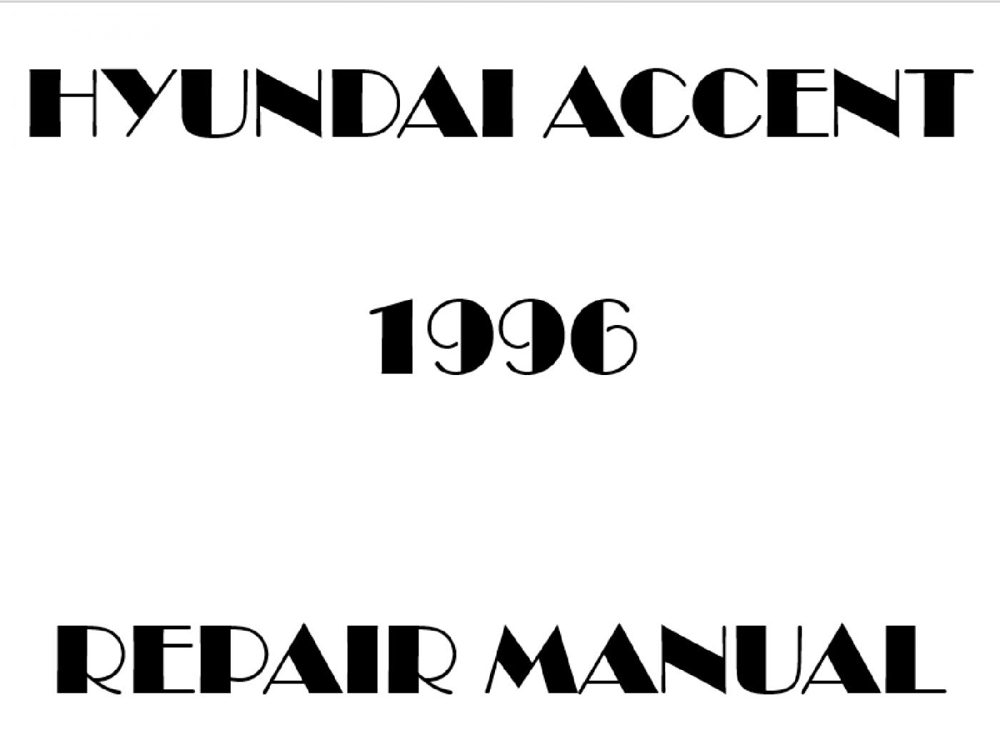 1996 Hyundai Accent repair manual