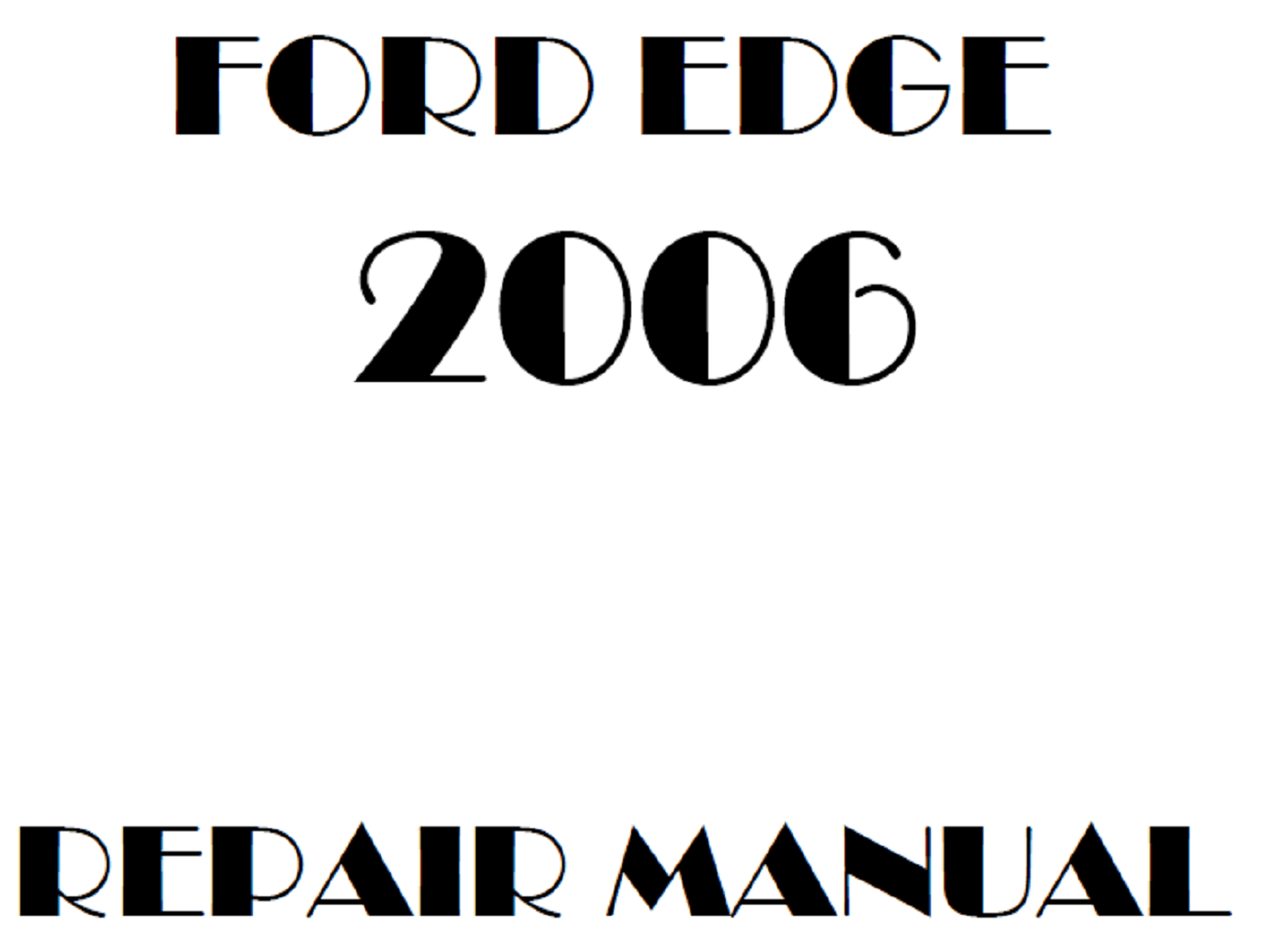 2006 Ford Edge repair manual
