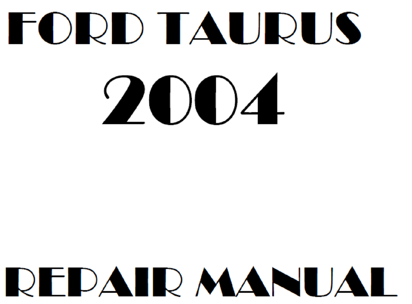 2004 Ford Taurus repair manual