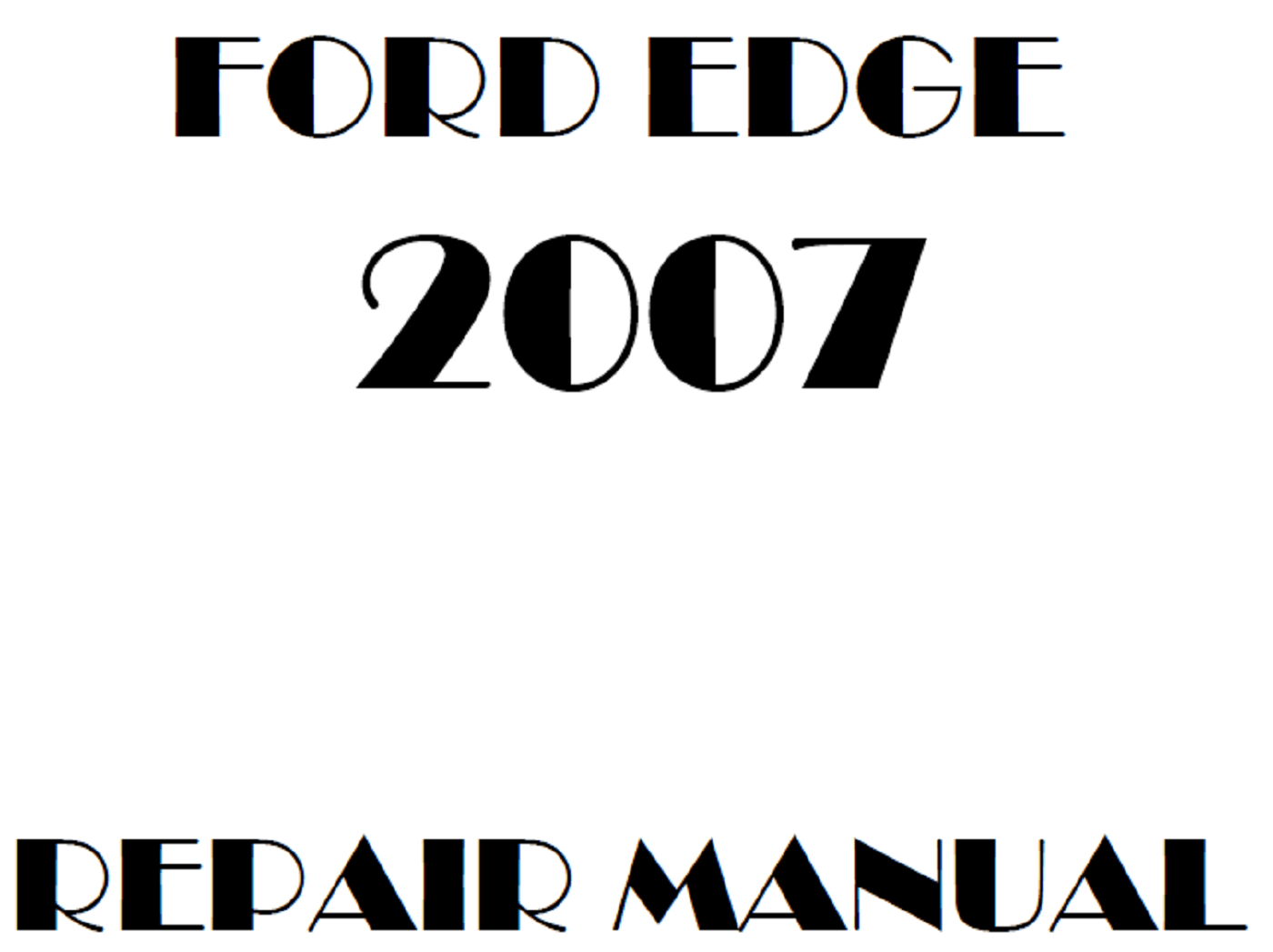 2007 Ford Edge repair manual