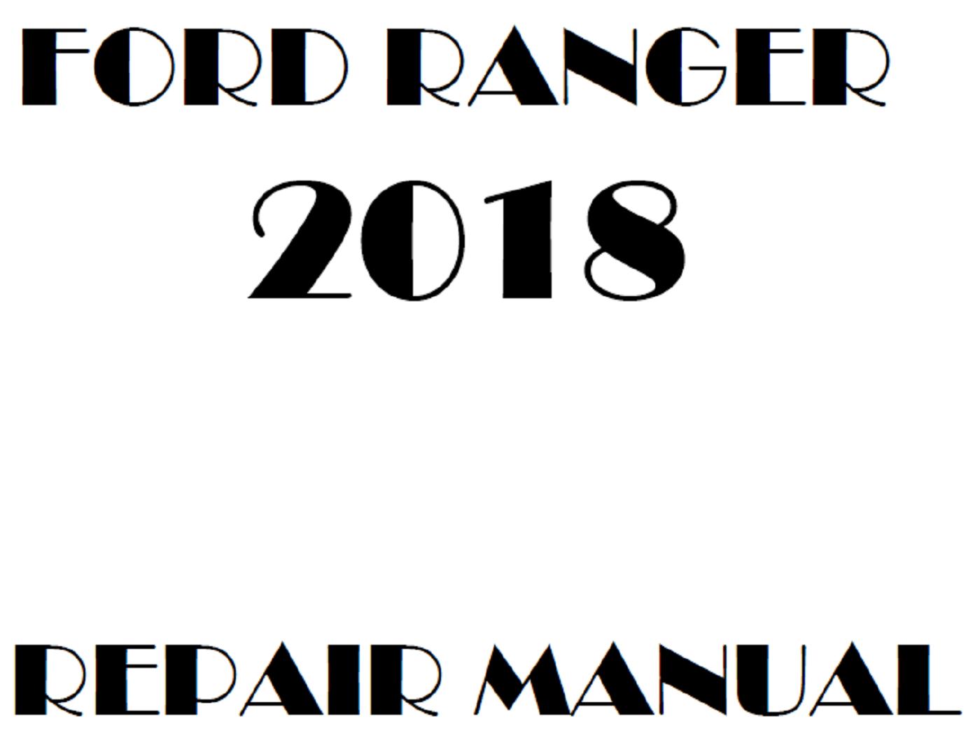 2018 Ford Ranger repair manual