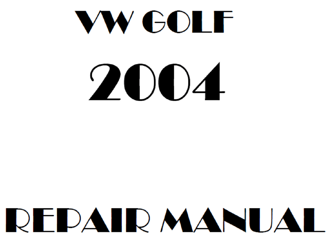 2004 Volkswagen Golf repair manual