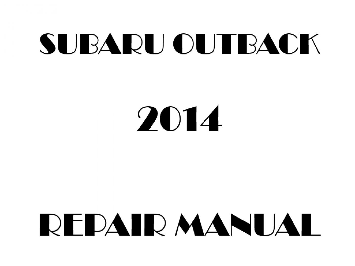 2014 Subaru Outback repair manual
