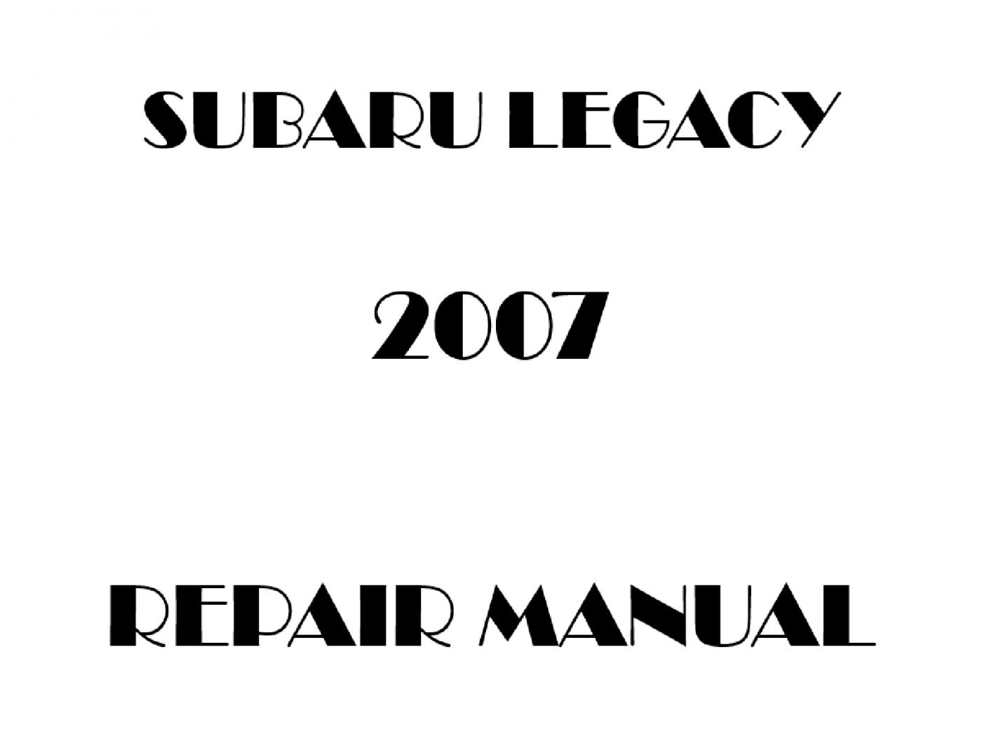 2007 Subaru Legacy repair manual