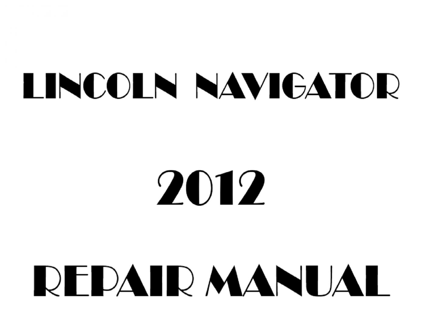 2012 Lincoln Navigator repair manual