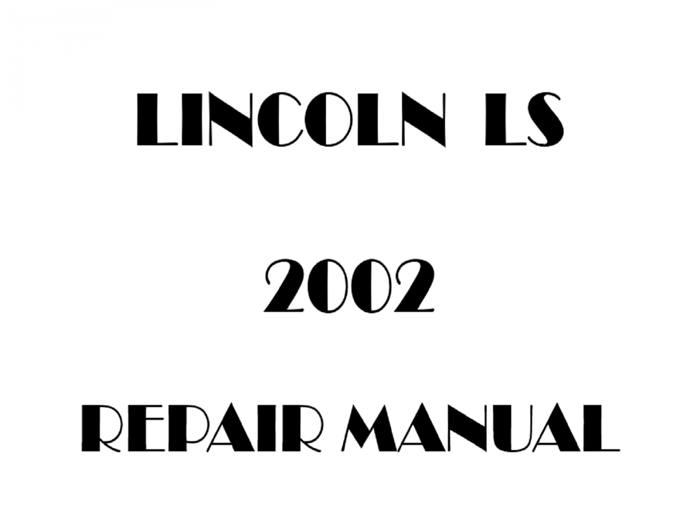 2002 Lincoln LS repair manual