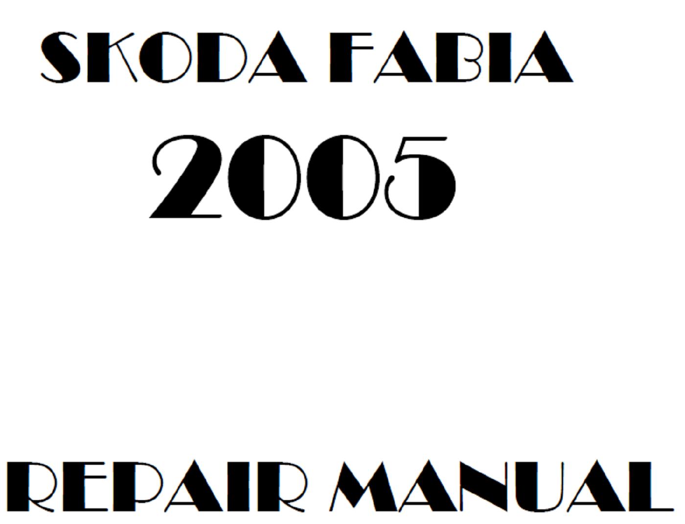 2005 Skoda Fabia repair manual