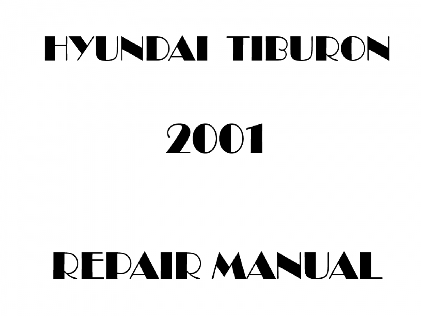 2001 Hyundai Tiburon repair manual