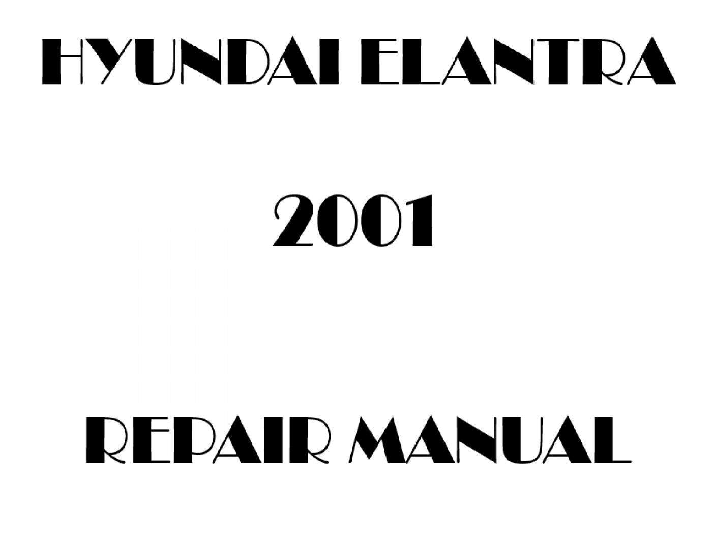 2001 Hyundai Elantra repair manual
