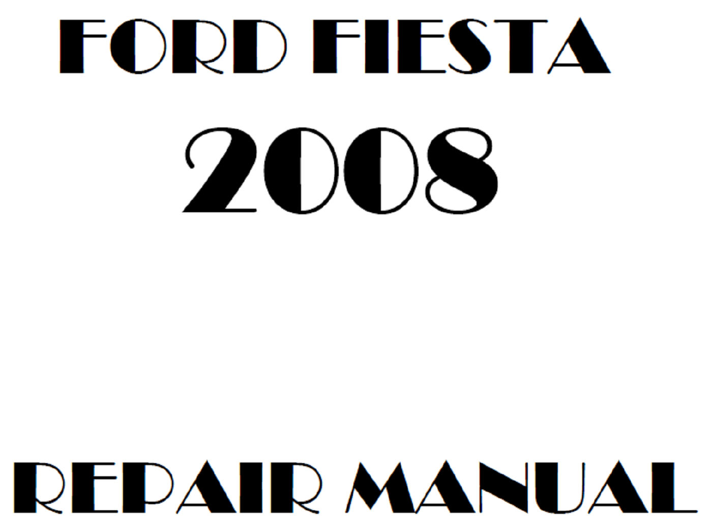 2008 Ford Fiesta repair manual