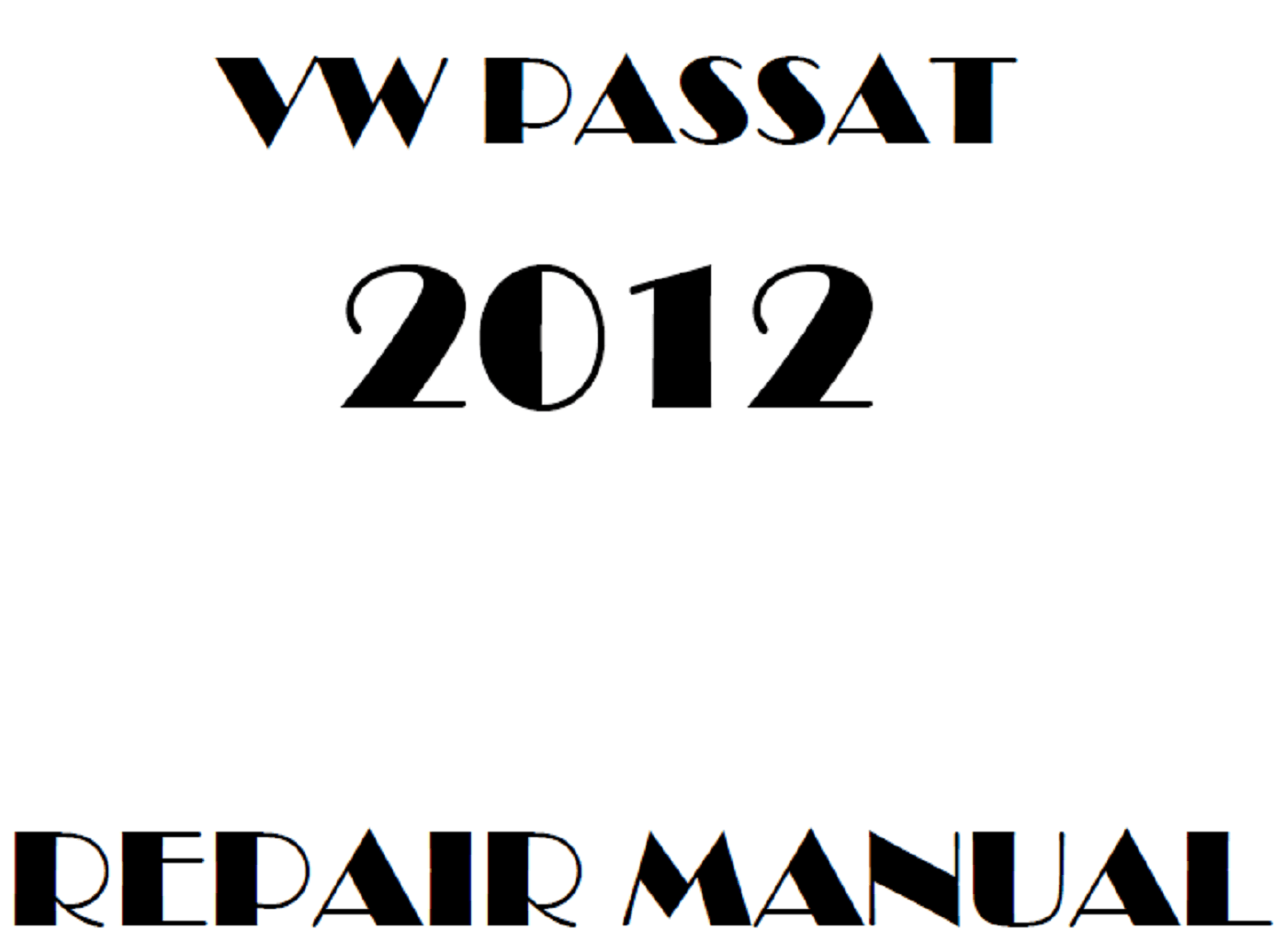 2012 Volkswagen Passat repair manual