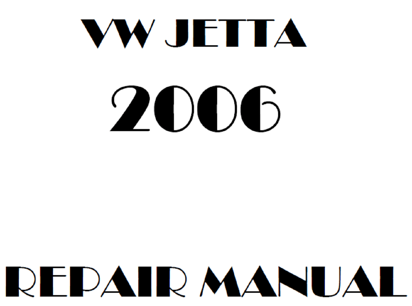 2006 Volkswagen Jetta repair manual