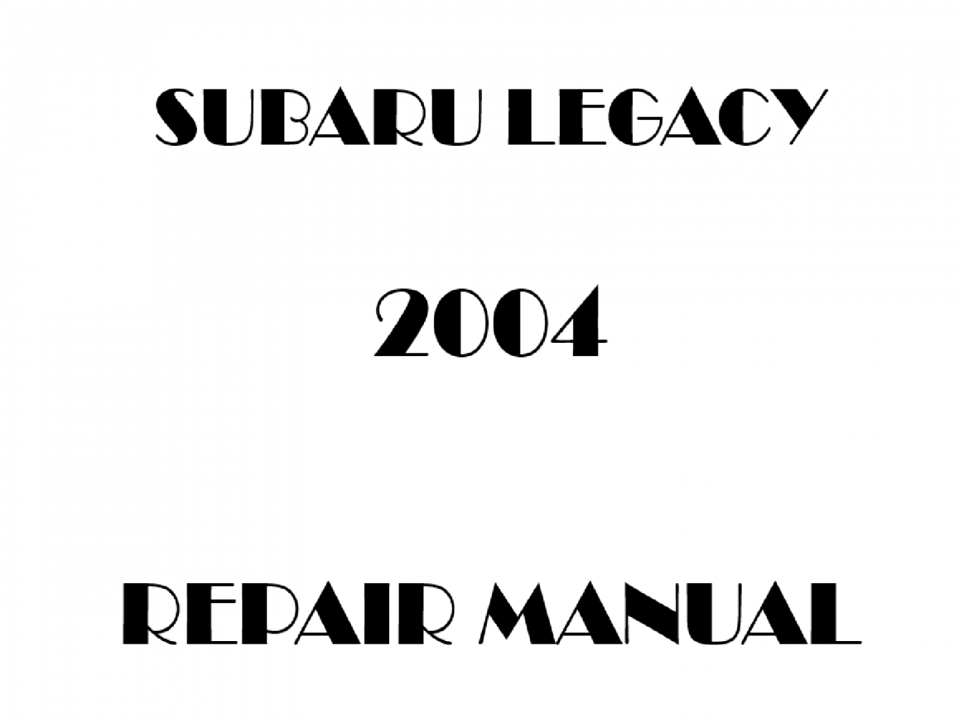 2004 Subaru Legacy repair manual