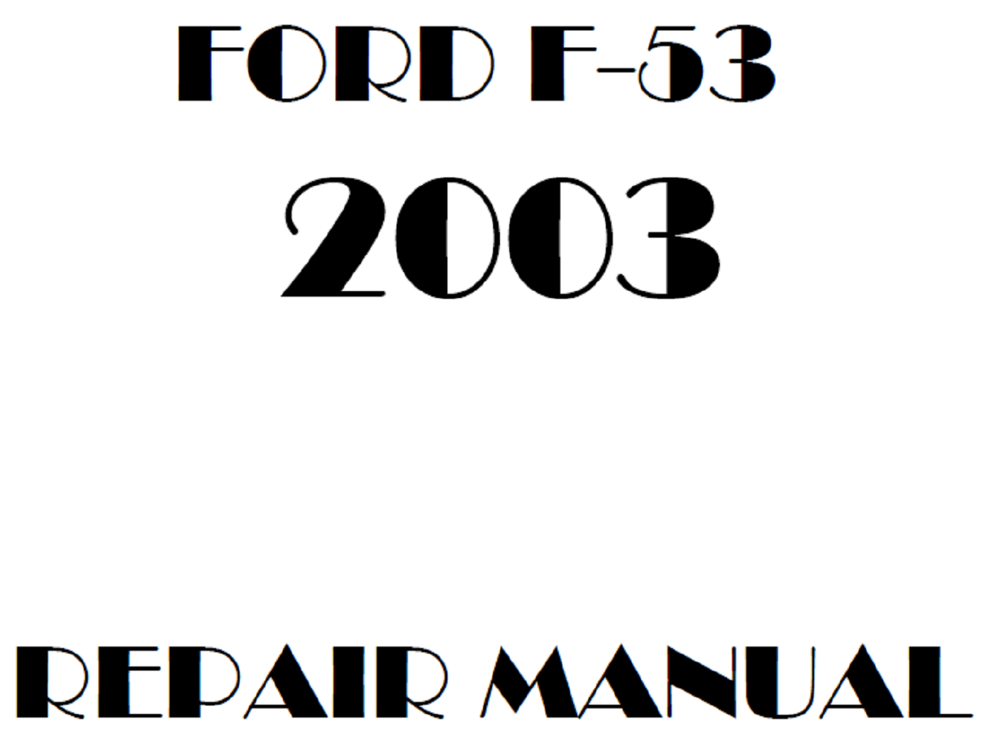 Ford F53 Repair Manual