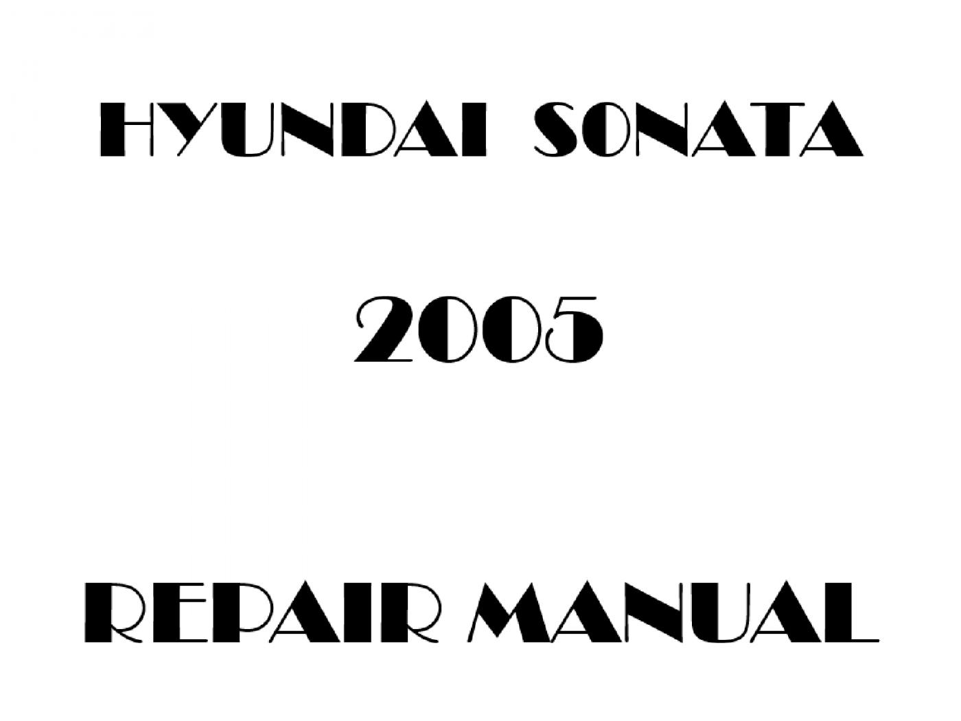 2005 Hyundai Sonata repair manual