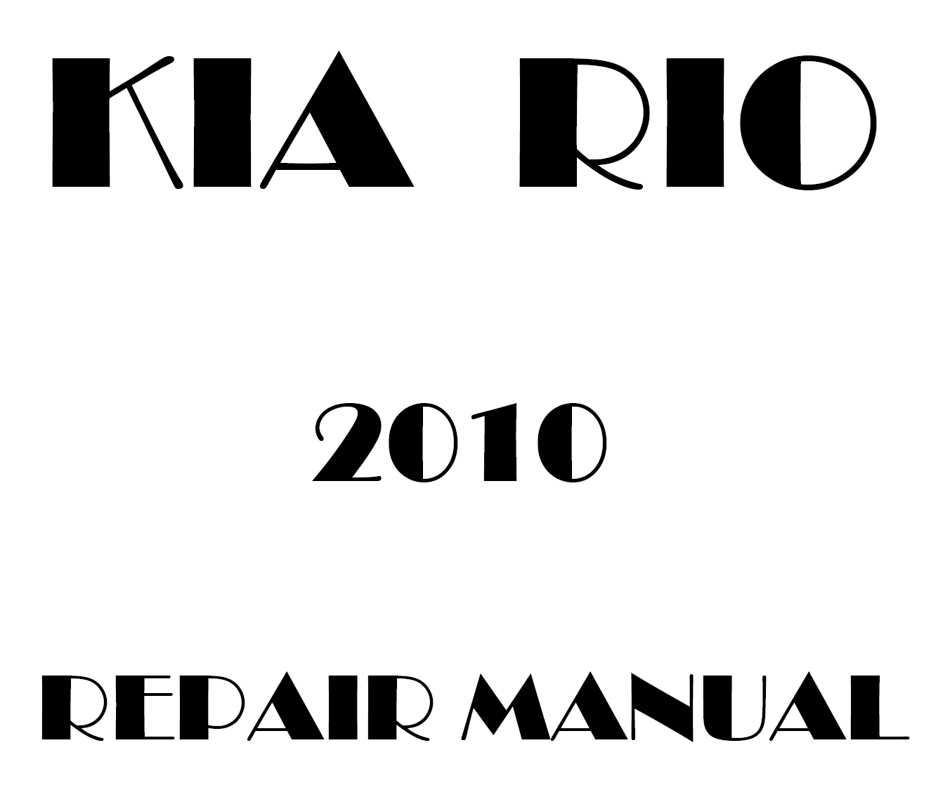 2010 Kia Rio repair manual
