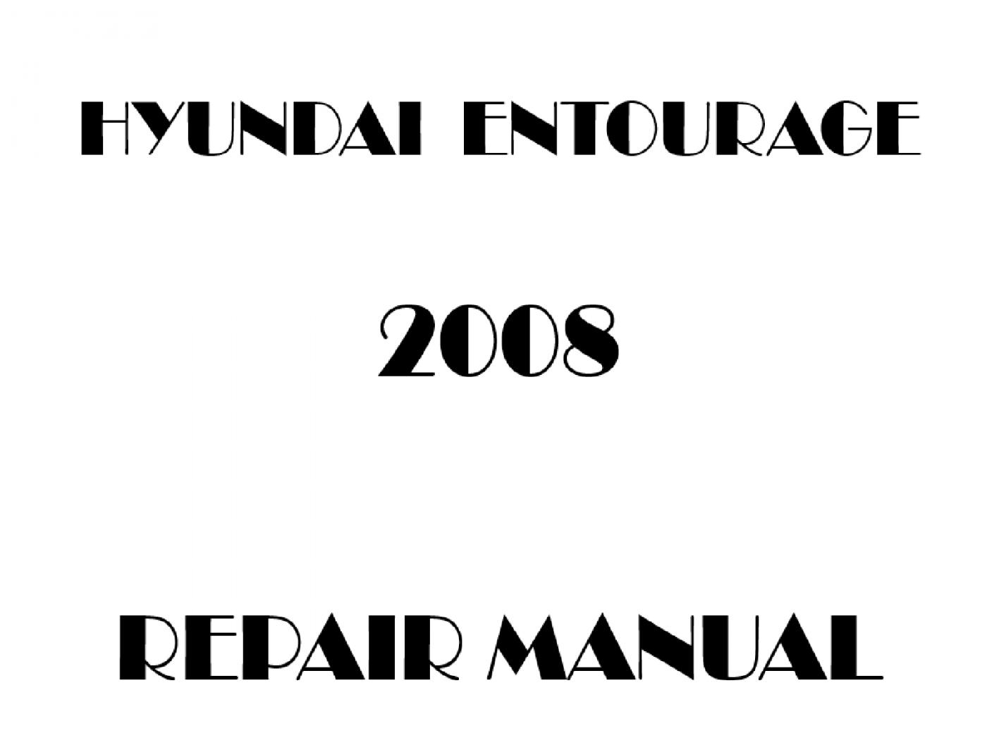 2008 Hyundai Entourage repair manual