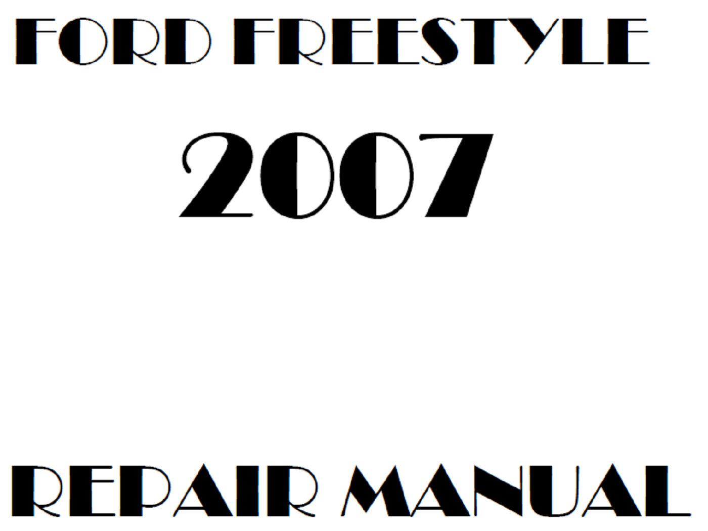 2007 Ford Freestyle repair manual