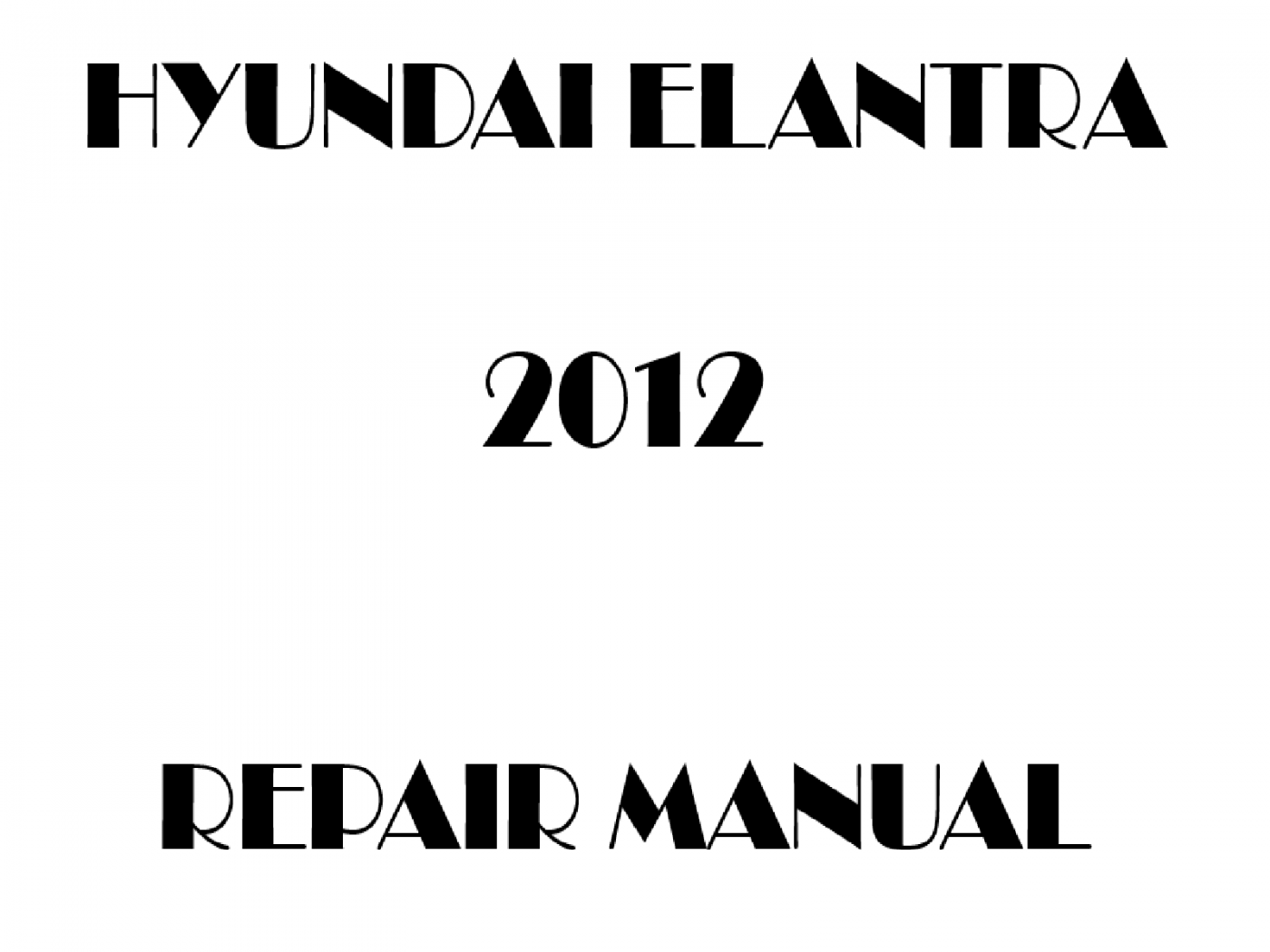 2012 Hyundai Elantra repair manual