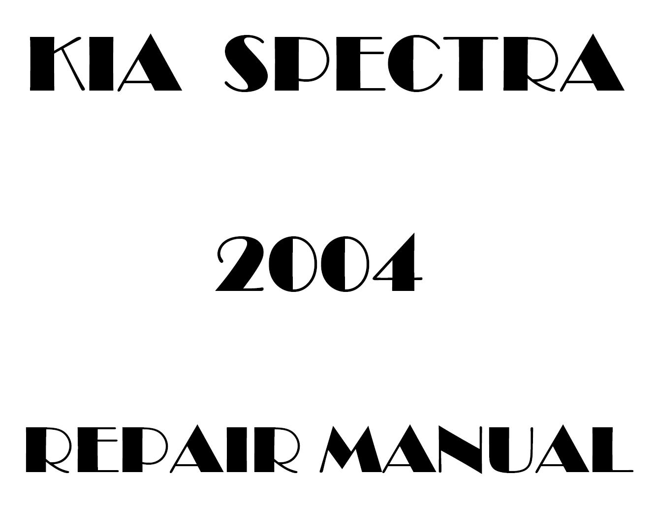 2004 Kia Spectra repair manual